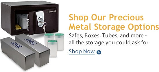 Shop Our Precious Metals Storage Options